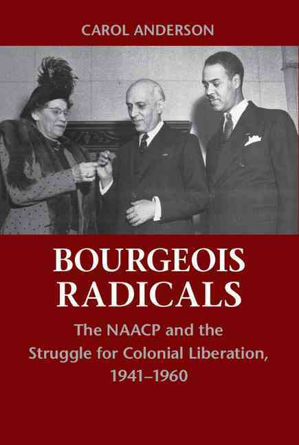 Bourgeois Radicals By Anderson, Carol